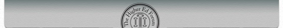 The Higher Ed Forum Header.